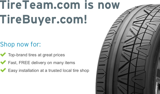 tireteam is now tirebuyer, Shop now for top brand tires at great prices, fast free delivery, easy installation at a trusted local tire shop